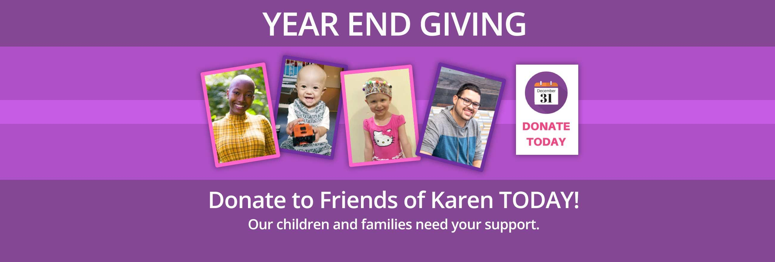 Friends of Karen End of Year Appeal 2018